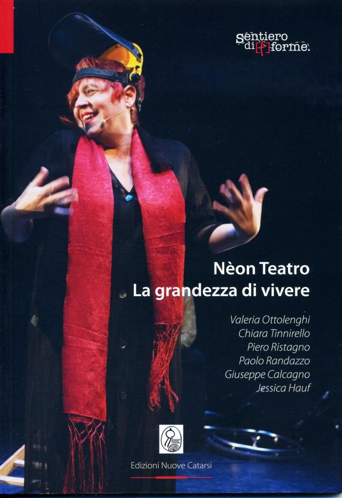 copertina Nèon Teatro - La grandezza di vivere