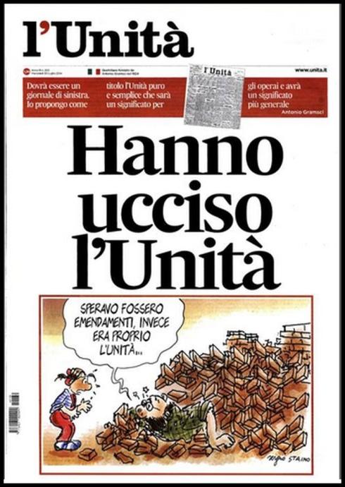 """""""Hanno ucciso L`Unita`"""""""