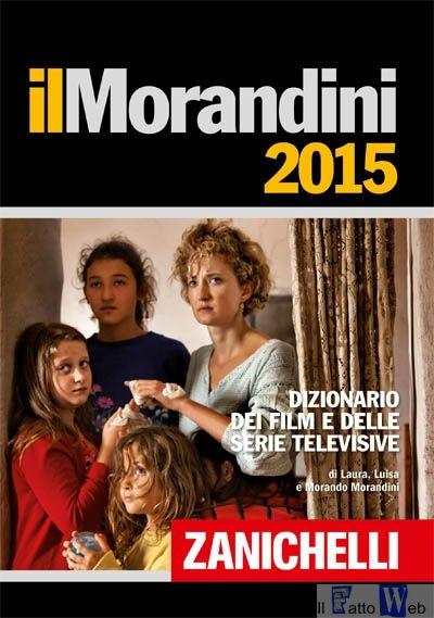 """""""IL MORANDINI"""" IN SICILIA: IL 13 A CATANIA E IL 14 A PALERMO  LA PRESENTAZIONE DEL DIZIONARIO DEI FILM E DELLE SERIE TV"""