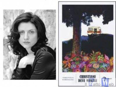 """Veronica Tomassini presenta a Catania il suo secondo romanzo: """"Christiane deve morire"""""""