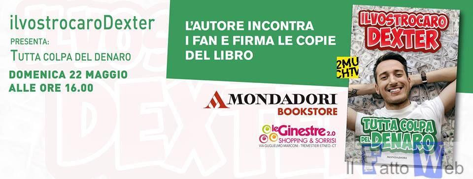 """IlVostroCaroDexter incontra i fan e presenta """"Tutta colpa del Denaro"""" al Centro Commerciale """"Le Ginestre"""""""