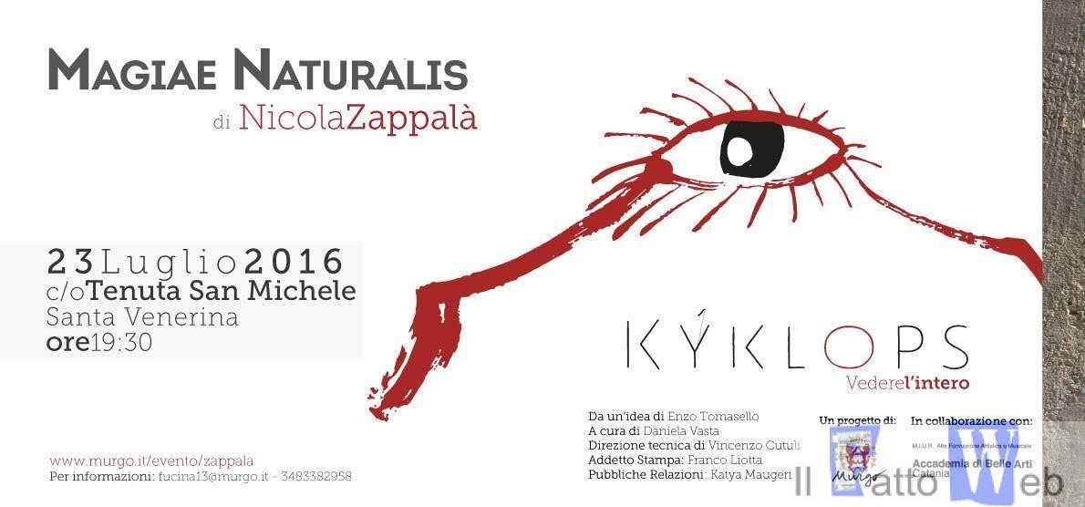 """Murgo per la cultura presenta, """"MagiaeNaturalis"""", sesto appuntamento del progetto culturale «Kyklops – Vedere l'intero»"""