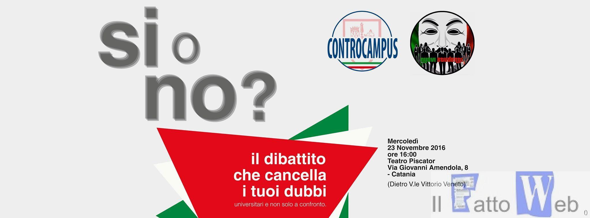 """Controcampus: """"Si o No. Il Dibattito che cancella i tuoi dubbi – universitari e non solo a confronto"""""""