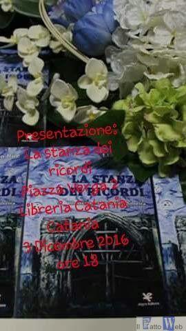 """Sabato 2 alla libreria Catania Lia Lo Bue presenta il suo nuovo libro """"La Stanza dei ricordi"""""""