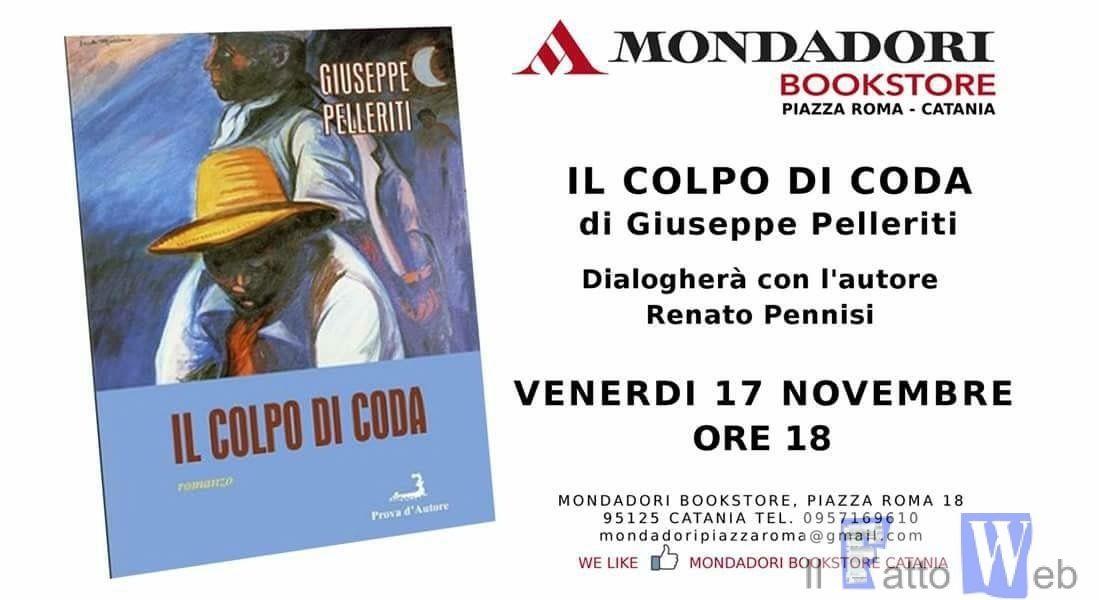 """Venerdì alla Mondadori Giuseppe Pelleriti presenterà il suo libro """"Il colpo di coda"""""""