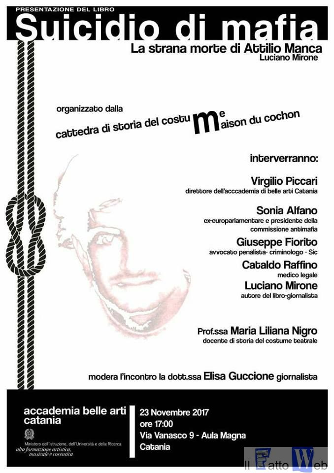 """Giovedì 23 novembre: l'Accademia delle Belle Arti presenta il libro di Luciano Mirore """"Suicidio di mafia. La strana morte di Attilio Manca"""""""