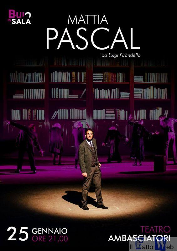 """All'Ambasciatori in scena lo strano caso di """"Mattia Pascal"""" della Compagnia """"Buio in Sala"""""""