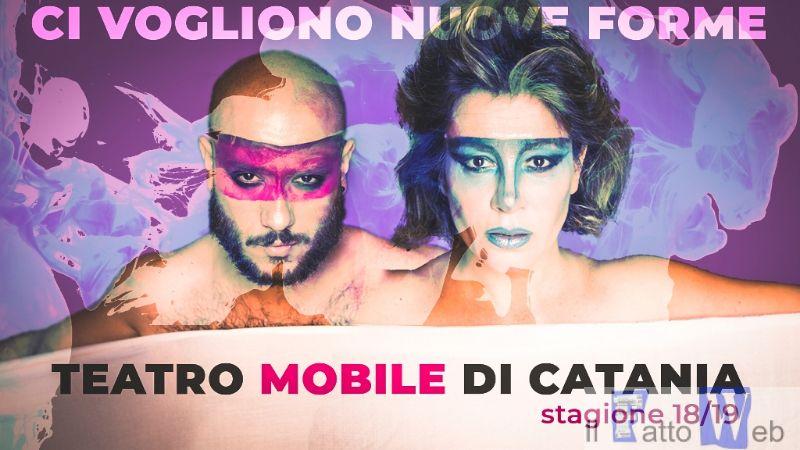 Nuove Forme – la terza stagione del Teatro Mobile di Catania diretta da Francesca Ferro