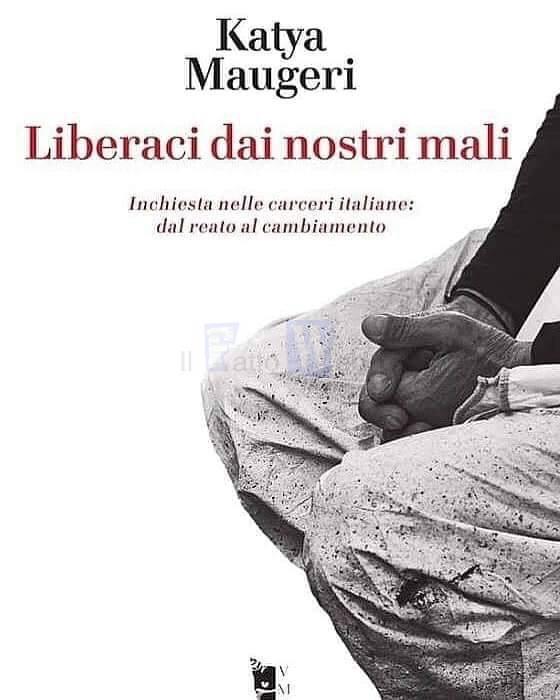 """Sabato la presentazione del libro di Katya Maugeri """"Liberaci dai nostri mali"""""""