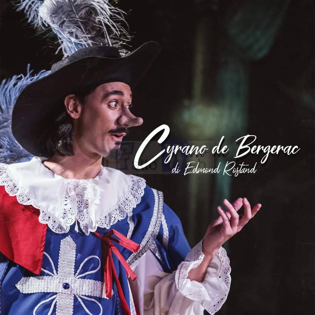 Teatro Stabile Mascalucia Mario Re, A grande richiesta  ritorna in scena il tormentato amore di Cyrano de Bergerac